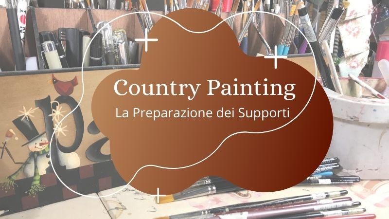 Country Painting la preparazione dei Supporti