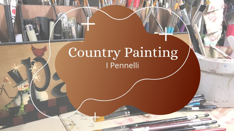 Country Painting -The Brushes –